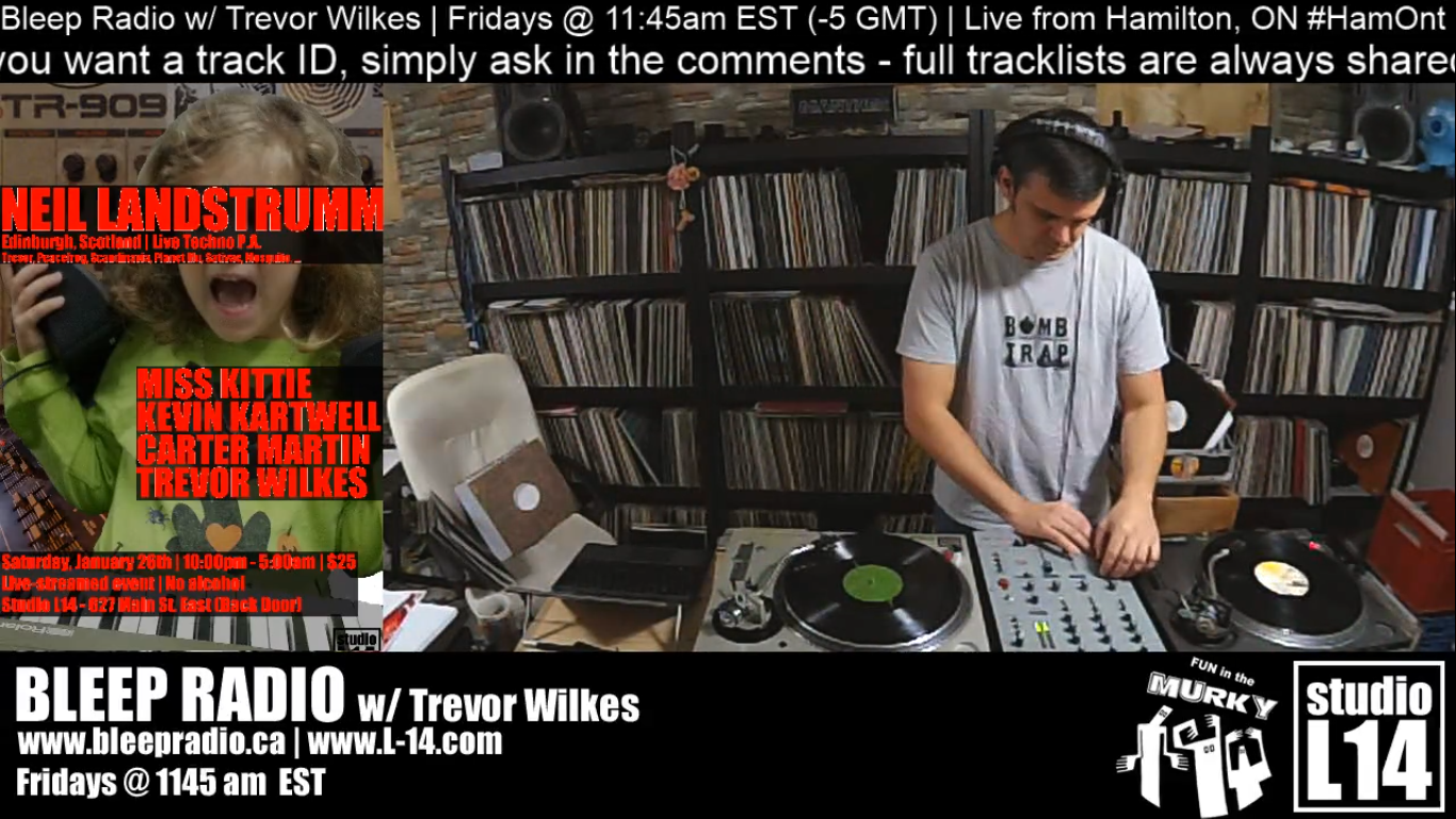 Bleep Radio Live-Stream w/ Trevor Wilkes (Jan. 4, 2018)