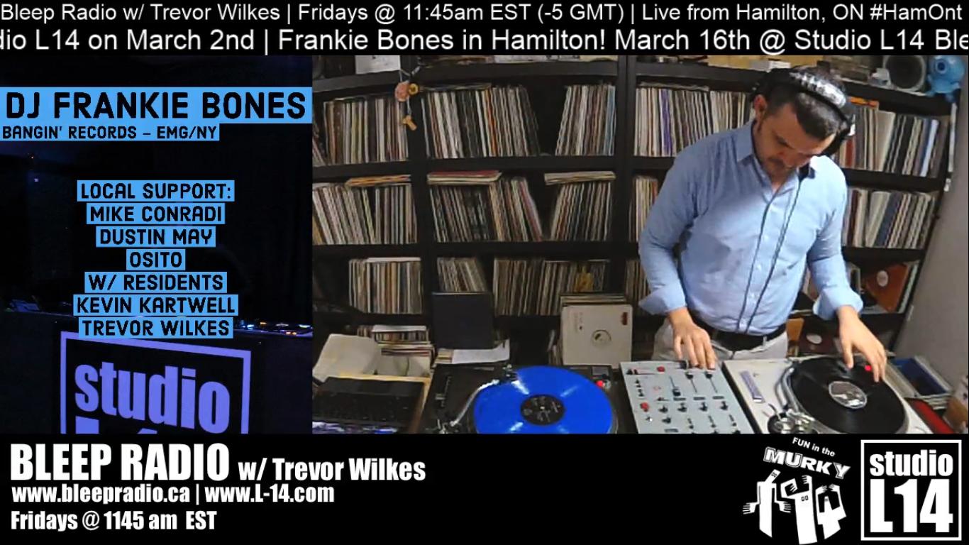 Bleep Radio #388 w/ Trevor Wilkes – March 1st, 2019