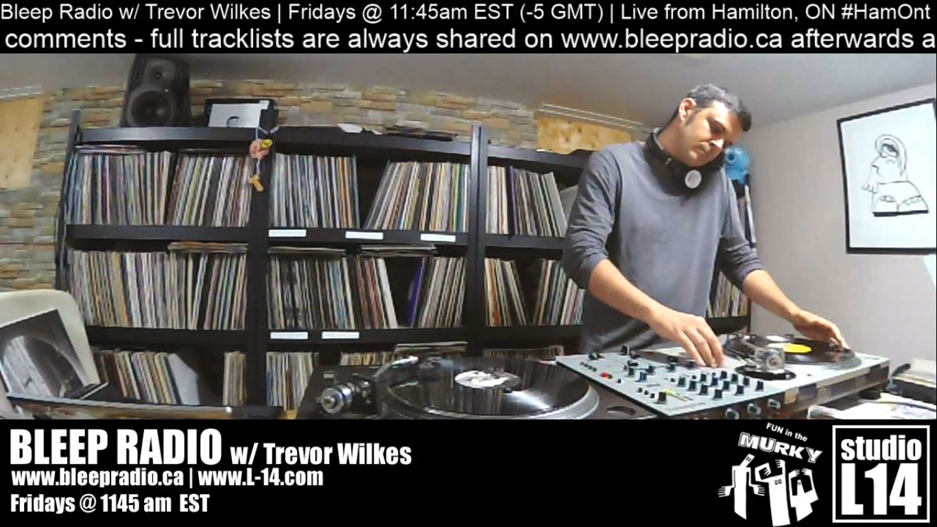 Bleep Radio #404 w/ Trevor Wilkes