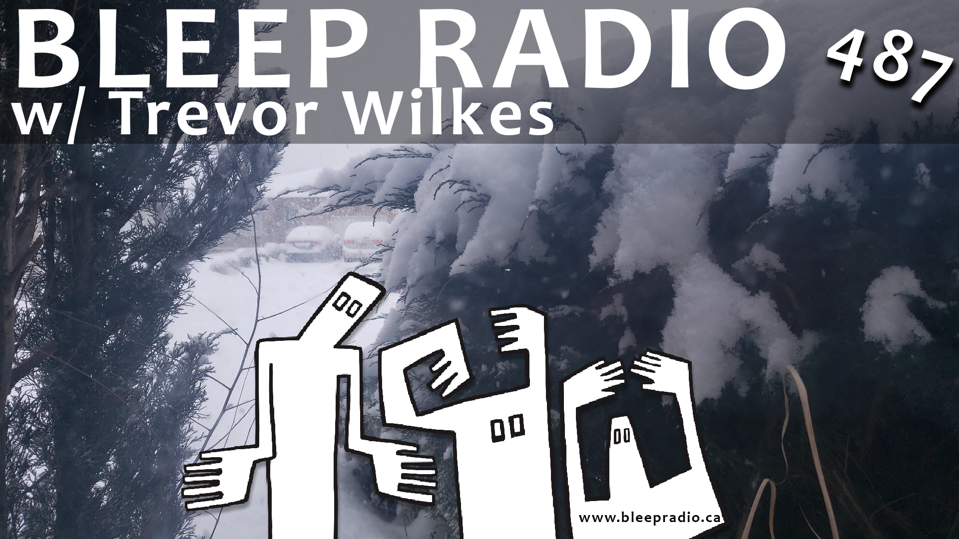 Bleep Radio #487 w/ Trevor Wilkes