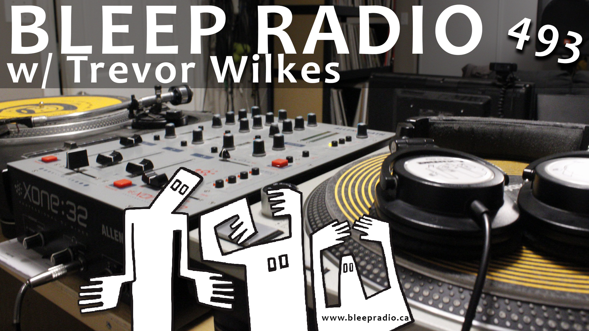 Bleep Radio #493 w/ Trevor Wilkes