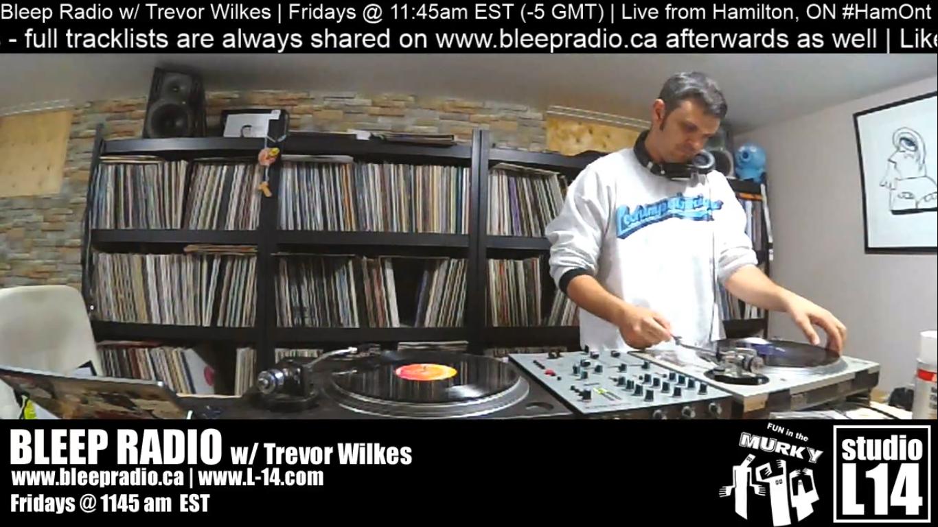 Bleep Radio #401 w/ Trevor Wilkes