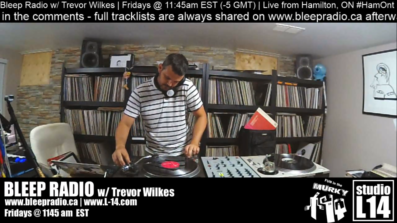 Bleep Radio #406 w/ Trevor Wilkes