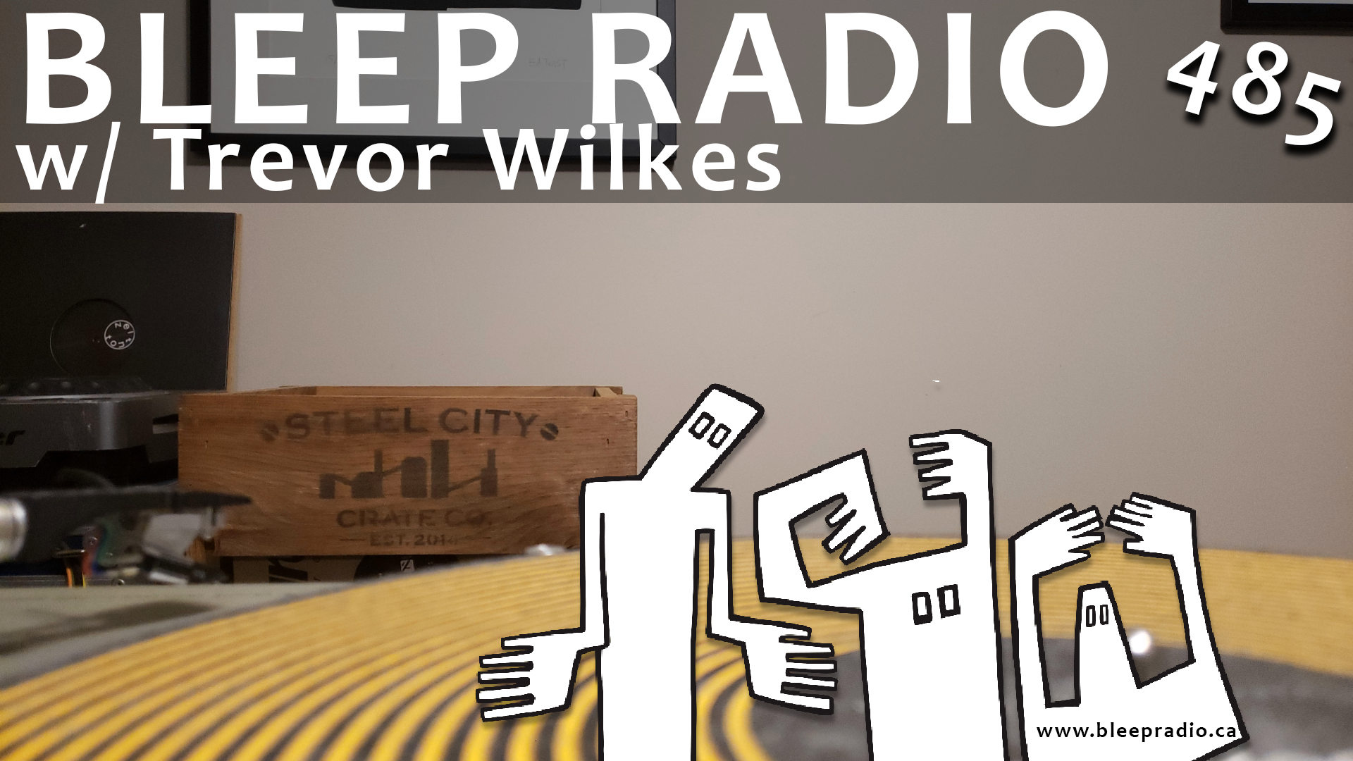 Bleep Radio #485 w/ Trevor Wilkes