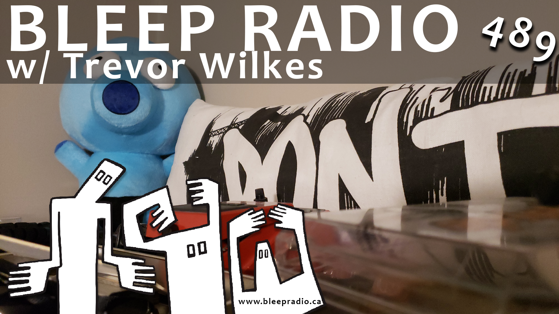 Bleep Radio #489 w/ Trevor Wilkes