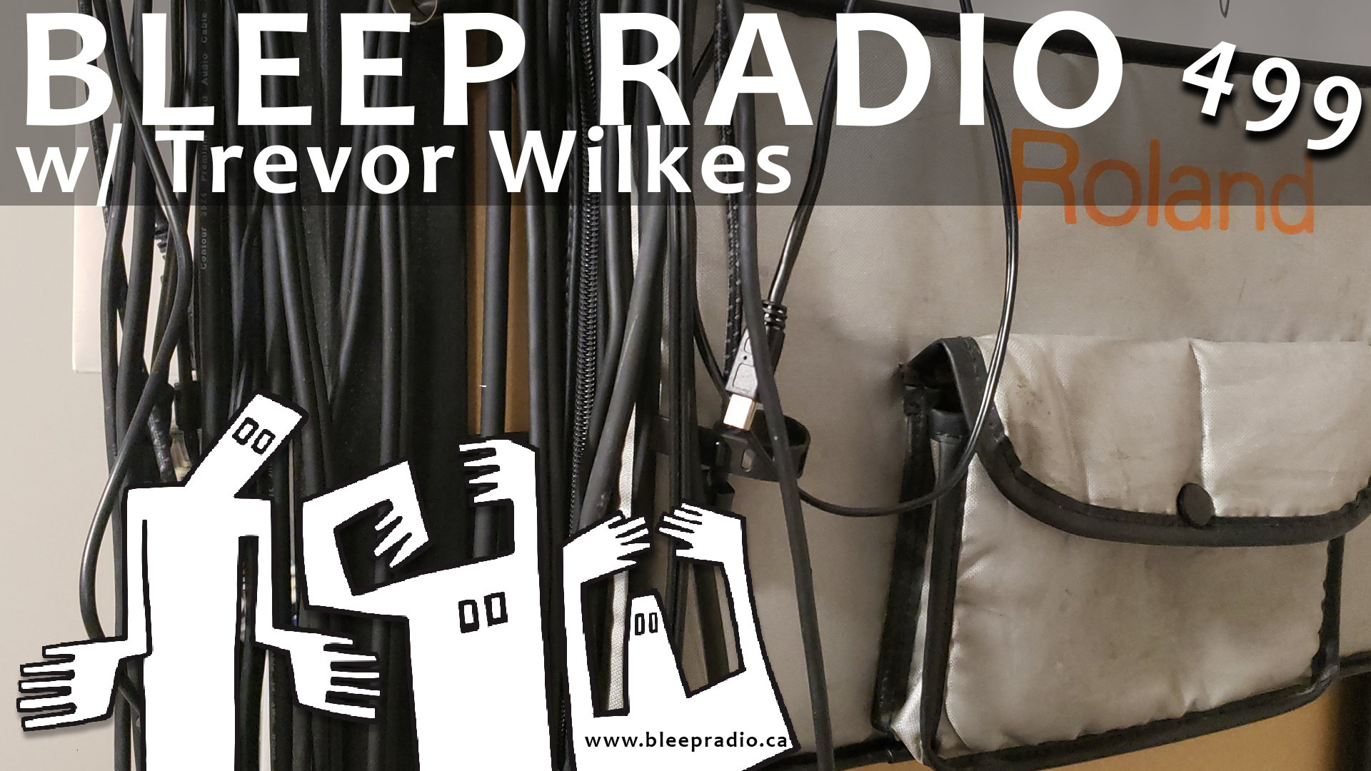 Bleep Radio #499 w/ Trevor Wilkes